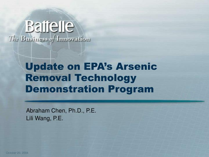 Update on epa s arsenic removal technology demonstration program