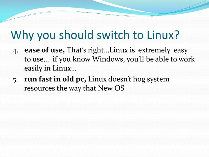 Why you should switch to Linux?
