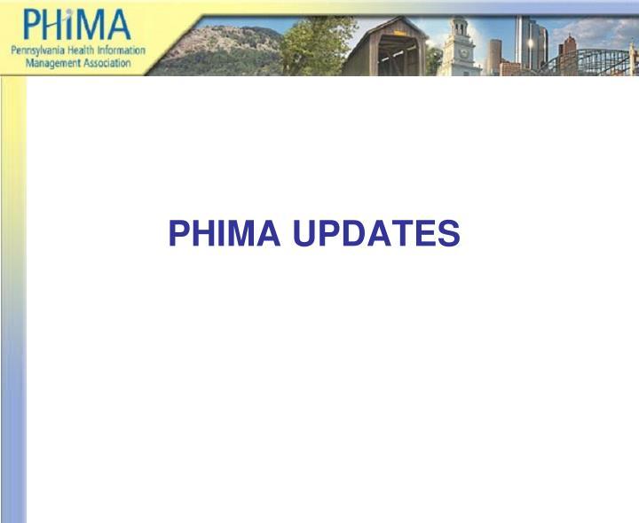 PHIMA UPDATES