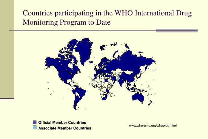 Countries participating in the WHO International Drug Monitoring Program to Date
