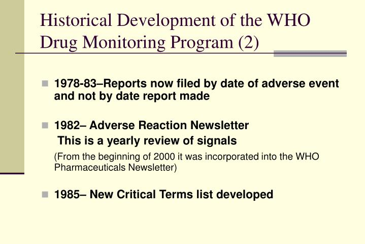 Historical Development of the WHO Drug Monitoring Program (2)