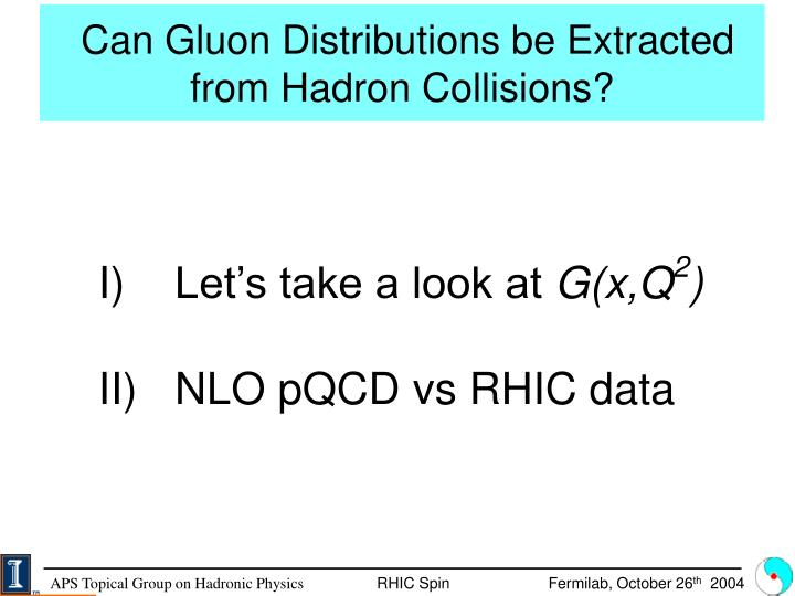 Can Gluon Distributions be Extracted