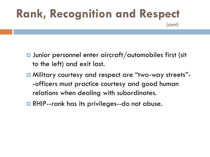 Rank, Recognition and Respect