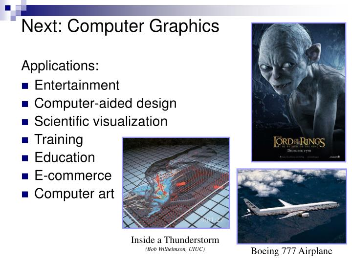 Next: Computer Graphics