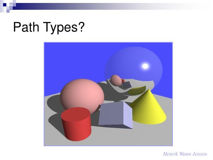 Path Types?