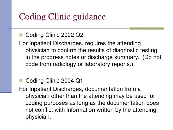 Coding Clinic guidance