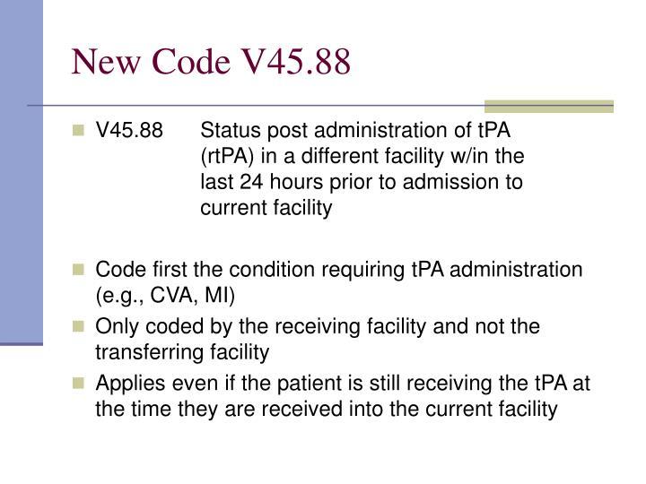 New Code V45.88