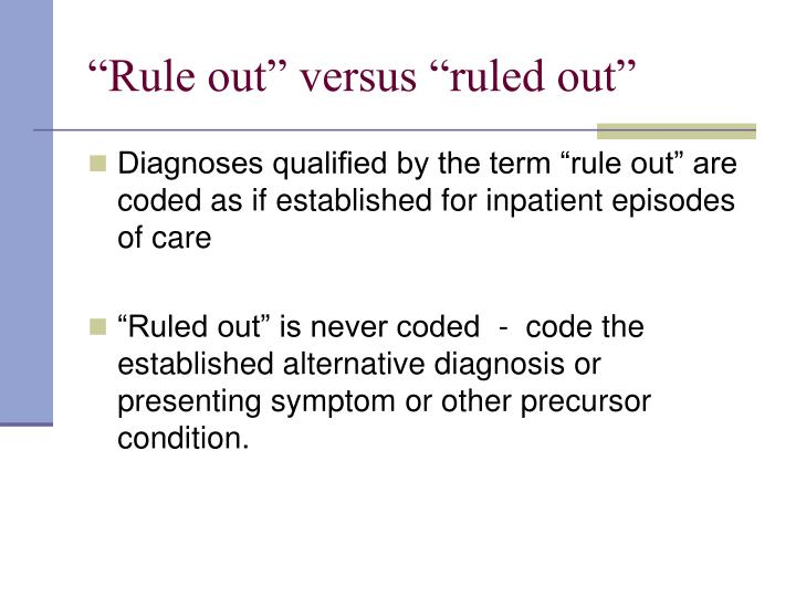 """Rule out"" versus ""ruled out"""