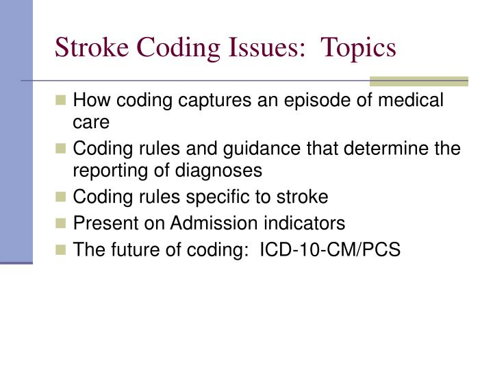 Stroke coding issues topics