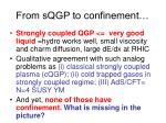 from sqgp to confinement