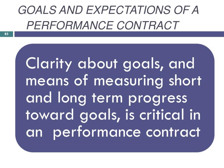 GOALS AND EXPECTATIONS OF A PERFORMANCE CONTRACT