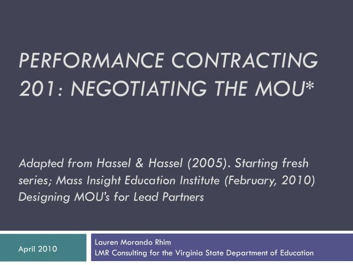 PERFORMANCE CONTRACTING 201: NEGOTIATING THE MOU