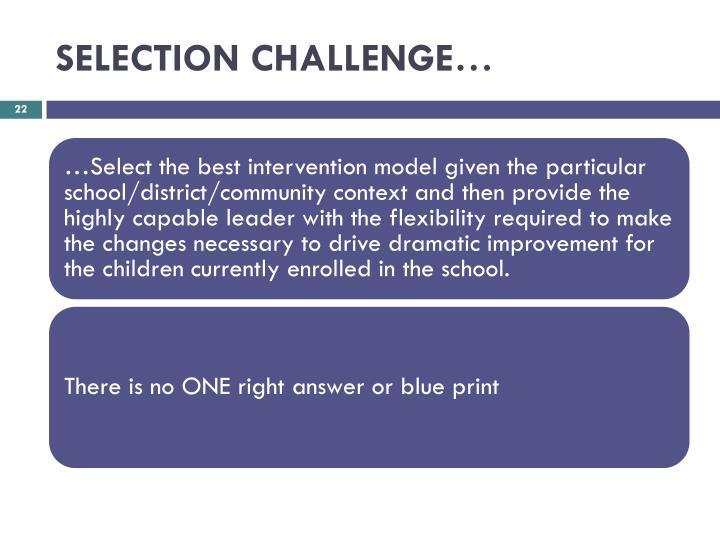SELECTION CHALLENGE…