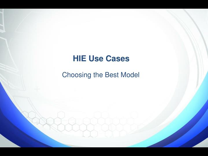 HIE Use Cases