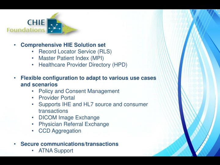 Comprehensive HIE Solution set