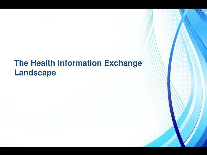 The Health Information Exchange