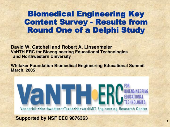 Biomedical Engineering Key Content Survey - Results from Round One of a Delphi Study