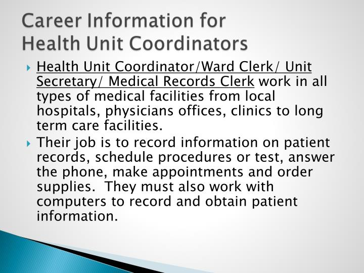 Health Unit Coordinator/Ward Clerk/ Unit Secretary/ Medical Records Clerk