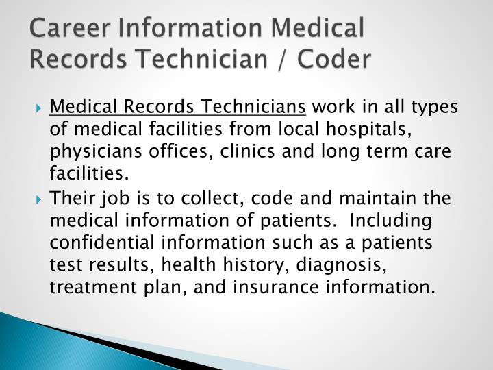 Medical Records Technicians