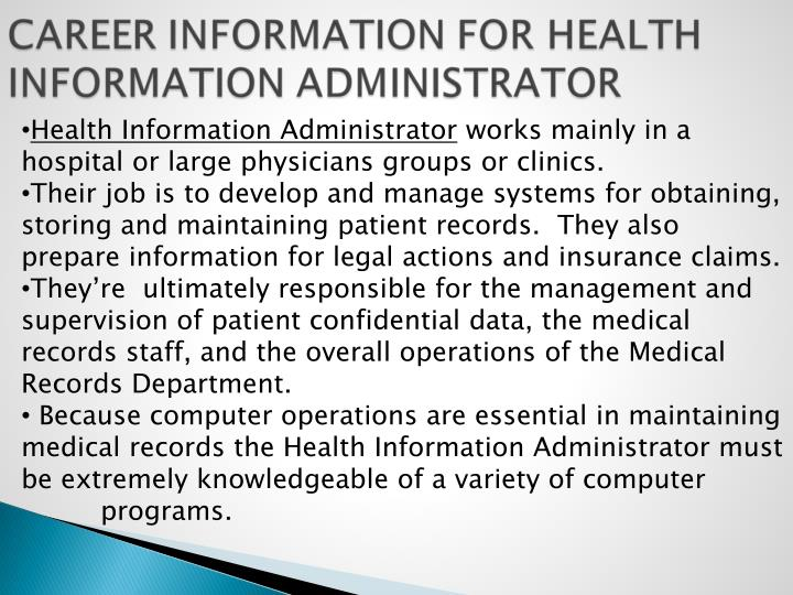 Health Information Administrator