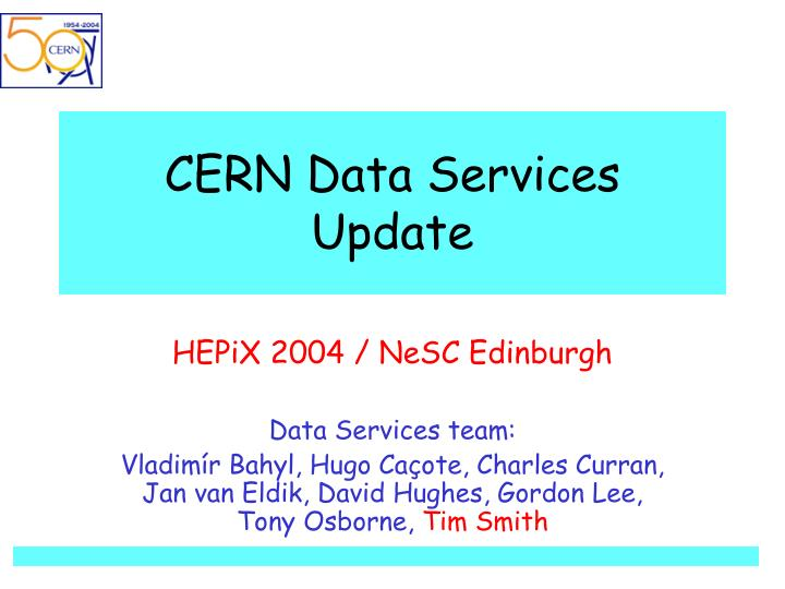 Cern data services update