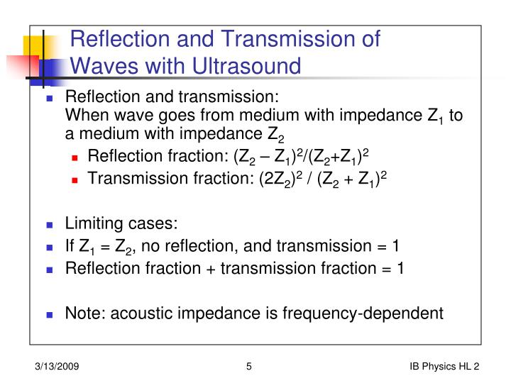 Reflection and Transmission of