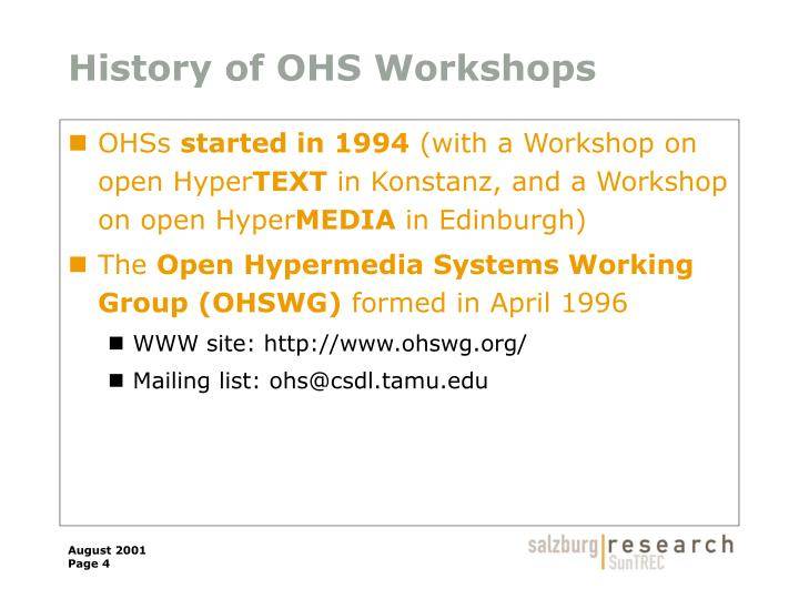 History of OHS Workshops