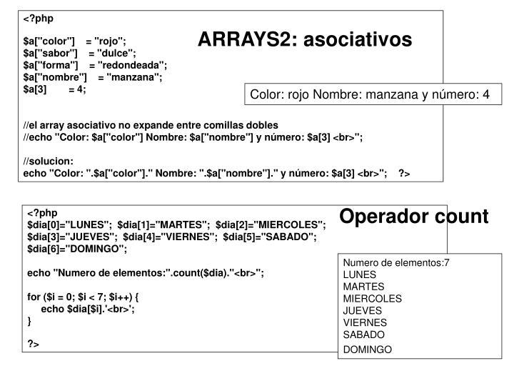 ARRAYS2: asociativos