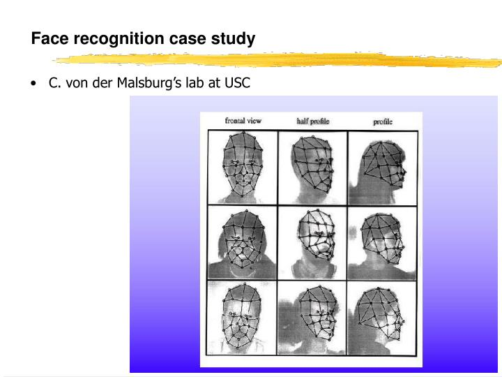 Face recognition case study