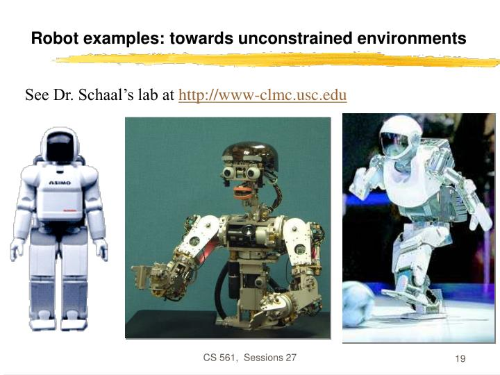 Robot examples: towards unconstrained environments