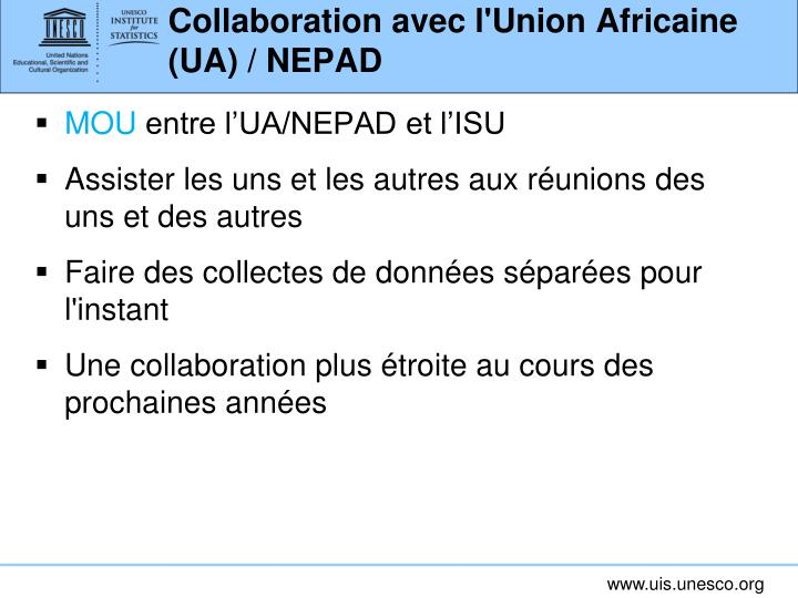 Collaboration avec l'Union Africaine (UA) / NEPAD
