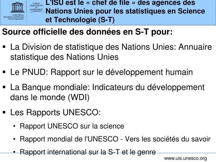 L'ISU est le «chef de file» des agences des Nations Unies pour les statistiques en Science et Technologie (S-T)