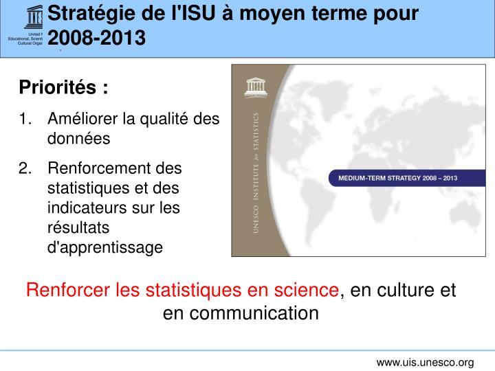Stratégie de l'ISU à moyen terme pour 2008-2013