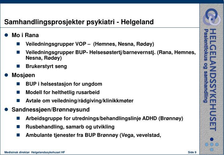 Samhandlingsprosjekter psykiatri - Helgeland