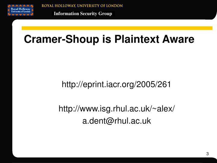 Cramer-Shoup is Plaintext Aware