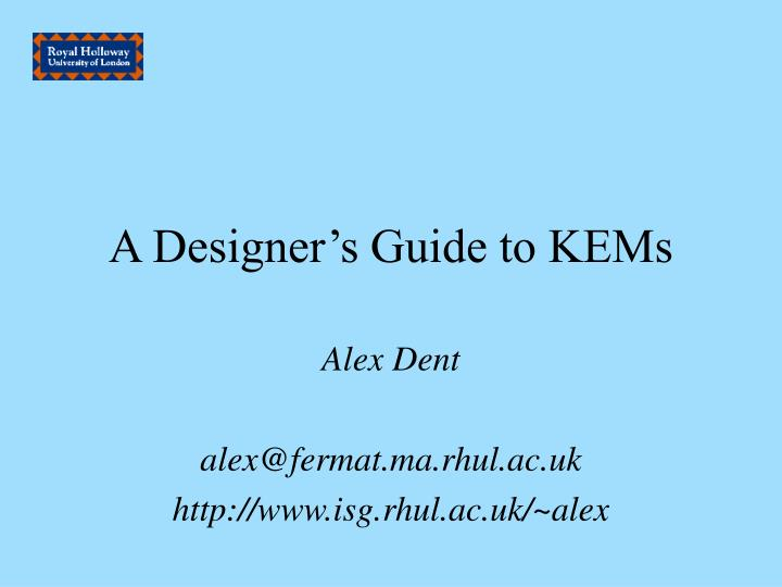 A designer s guide to kems