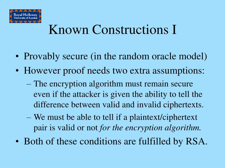 Known Constructions I
