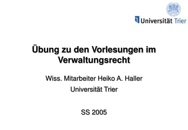 Übung zu den Vorlesungen im Verwaltungsrecht