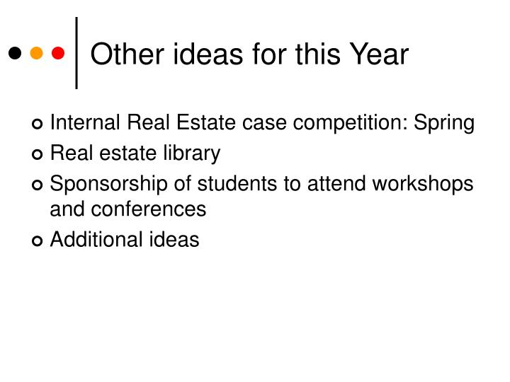 Other ideas for this Year