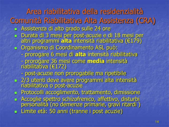 Area riabilitativa della residenzialità