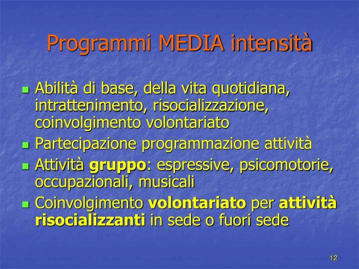 Programmi MEDIA intensità