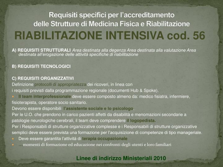 Requisiti specifici per l'accreditamento