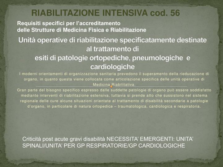 RIABILITAZIONE INTENSIVA cod. 56