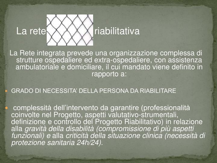 La rete                  riabilitativa