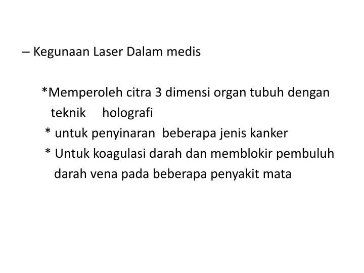 Kegunaan Laser Dalam medis