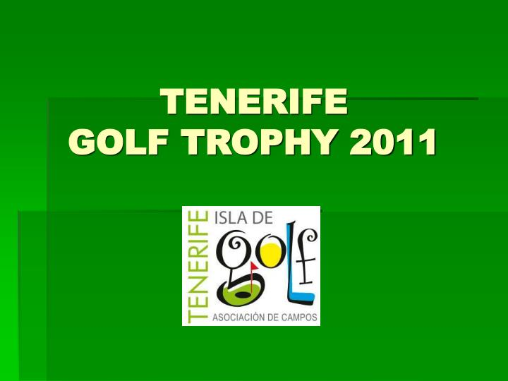 tenerife golf trophy 2011