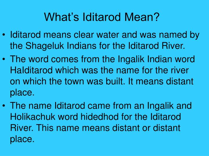 What's Iditarod Mean?