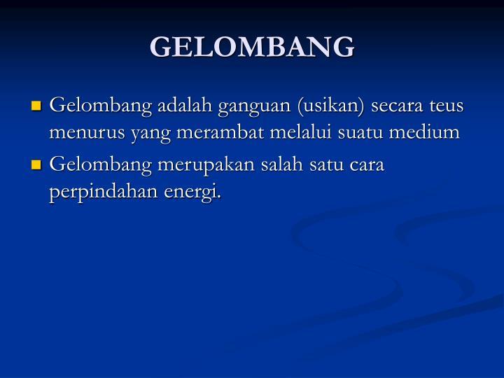 GELOMBANG
