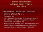 federal accountability adequate yearly progress attendance