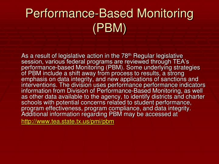 Performance-Based Monitoring (PBM)